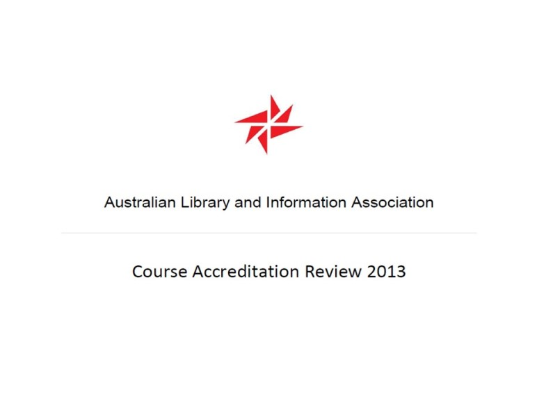 ALIA: Course accreditation review 2013