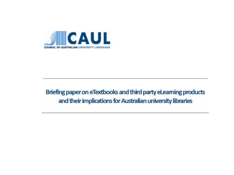 Council of Australian University Libraries (CAUL) eTextbooks study