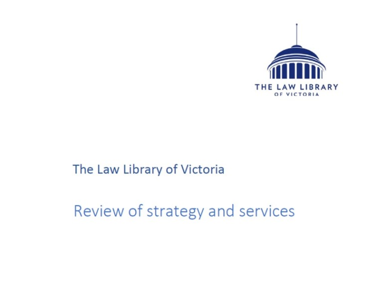 Law Library Victoria: Review of strategy and services
