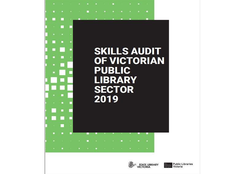 Skills audit of Victorian public library sector 2019